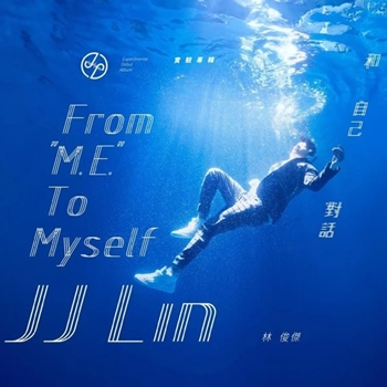 JJ Lin - From ME To Myself