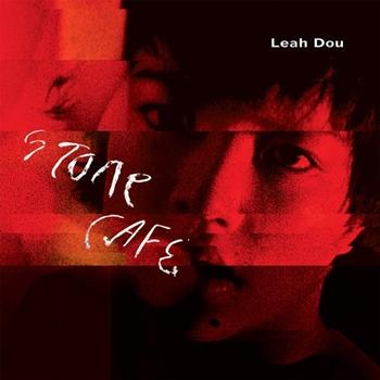 Leah Dou - Stone Cafe