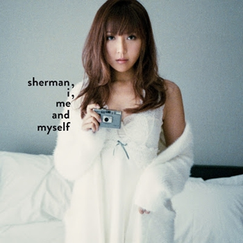 Sherman Chung - Sherman, I, Me and Myself